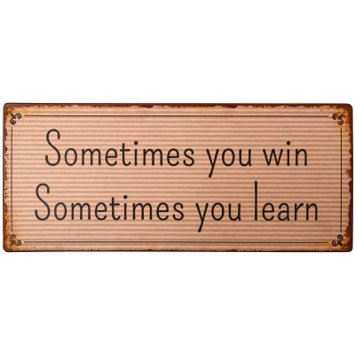 Sometimes you win…